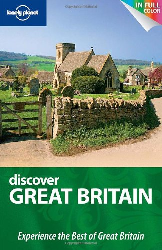 Lonely Planet Discover Great Britain (Full Color: Oliver Berry, David
