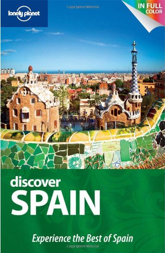 9781741799972: Lonely Planet Discover Spain (Full Color Country Travel Guide)