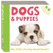Dogs and Puppies (100 Things You Should: Kate Hewat