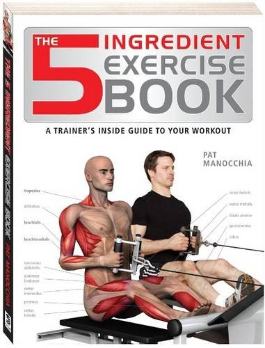 9781741843866: 5 Ingredient Exercise Book (The Anatomy Series)