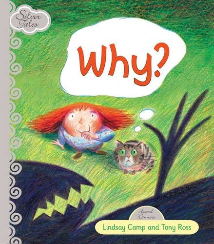 9781741844337: Why? (Silver Tales)