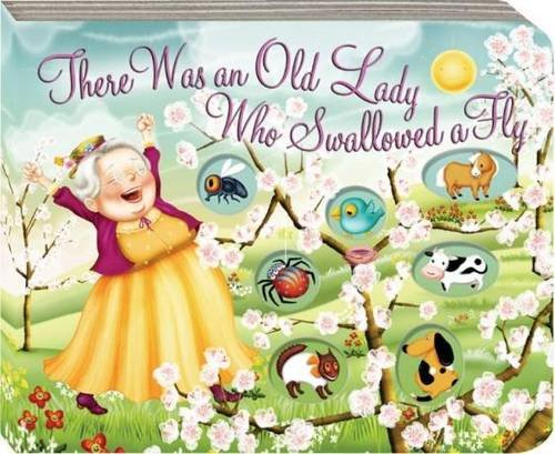 There Was an Old Lady Who Swallowed a Fly: Melissa Webb