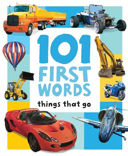 9781741848182: 101 FIRST WORDS: THINGS THAT GO (100 First Words)