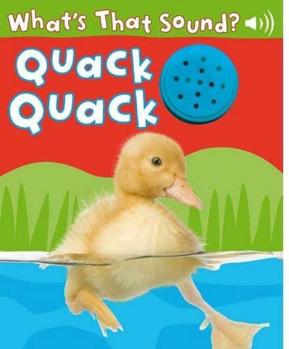 9781741852424: Quack Quack (What's That Sound Series)
