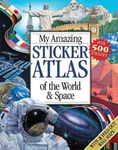 My Amazing Sticker Atlas of the World: STEFANOVIC, KATIE HEWAT
