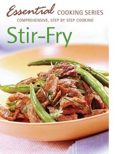 9781741857047: Stir-Fry (Essential Cooking Series)
