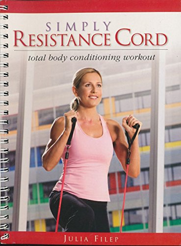 9781741859386: Simply Resistance Cord: total body conditioning workout