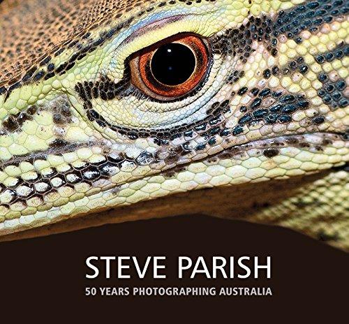 50 Years Photographing Australia (Hardcover): Steve Parish