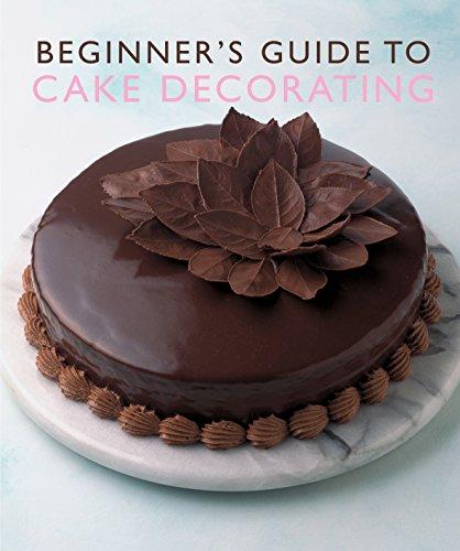 Beginner's Guide to Cake Decorating (Murdoch Books): Murdoch Books