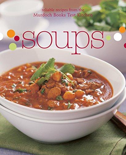 Soups (Midi): Murdoch Books Test Kitchen