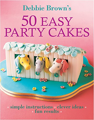 9781741961126: 50 Easy Party Cakes