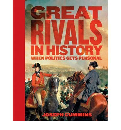 9781741961553: Great Rivals In History: When Politics Get Personal