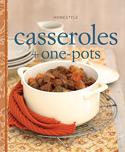 Homestyle Casseroles and One-Pots: n/a