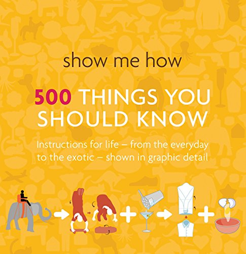 9781741963274: Show Me How: 500 Things You Should Know