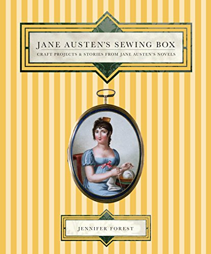 9781741963748: Jane Austen's Sewing Box: Craft Projects and Stories from Jane Austen's Novels