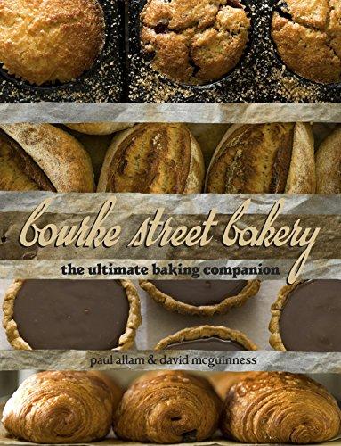 Bourke Street Bakery: Allam, Paul; McGuinness, David