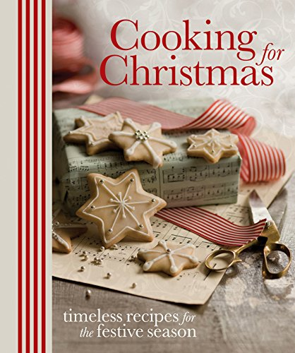 9781741964363: Cooking for Christmas: Timeless Recipes for the Festive Season