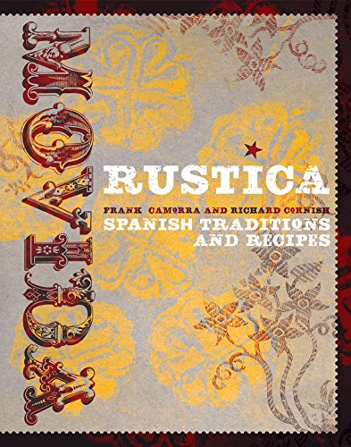 Movida Rustica: Spanish Traditions and Recipes (Hardback): Frank Camorra, Richard Cornish