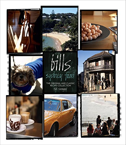 9781741965544: Bill'S Sydney Food (Slipcase): The Original and Classic Recipe Collection