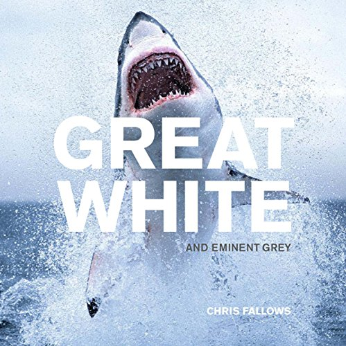 9781741966480: Great White: And Eminent Grey