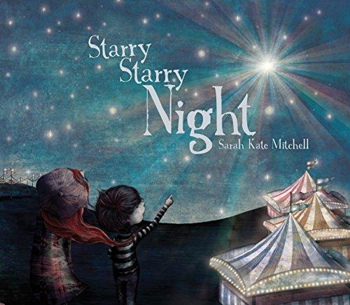 Starry Starry Night: Mitchell, Sarah Kate