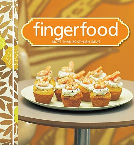 Fingerfood: More Than 80 Fresh Ideas.: Murdoch Books Test