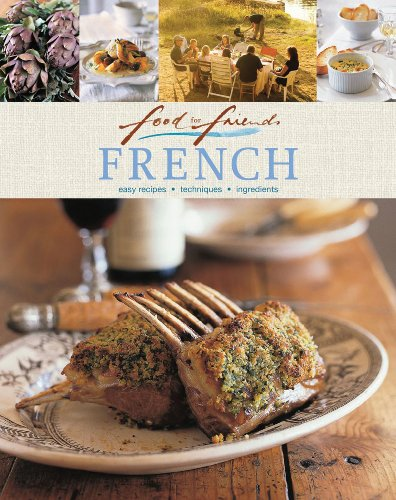 9781741969566: French: Easy Recipes, Techniques, Ingredients (Food for Friends)