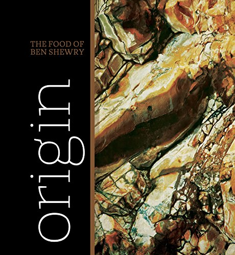 9781741969870: Origin: The Food of Ben Shewry