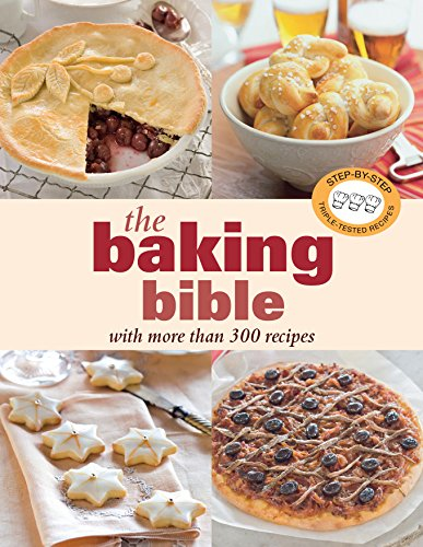 9781741969917: The Baking Bible: With More Than 300 Recipes.