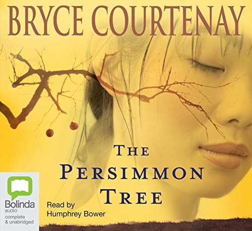 The Persimmon Tree: Bryce Courtenay