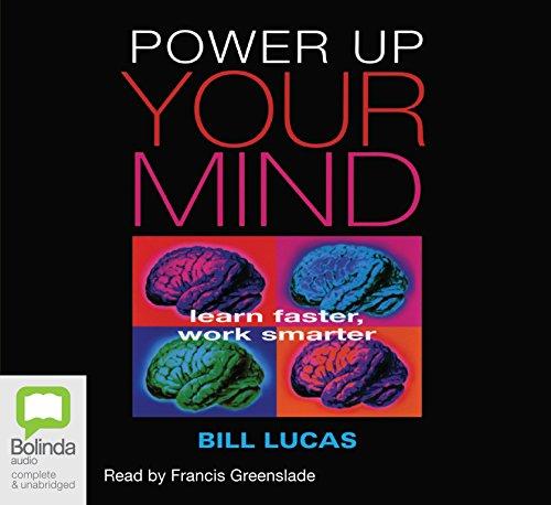 Power Up Your Mind: Bill Lucas