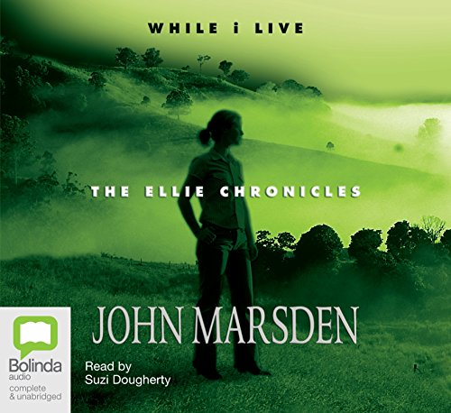 9781742017204: While I Live (The Ellie chronicles (1))