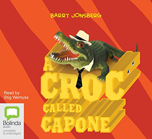 A Croc Called Capone (Compact Disc): Barry Jonsberg