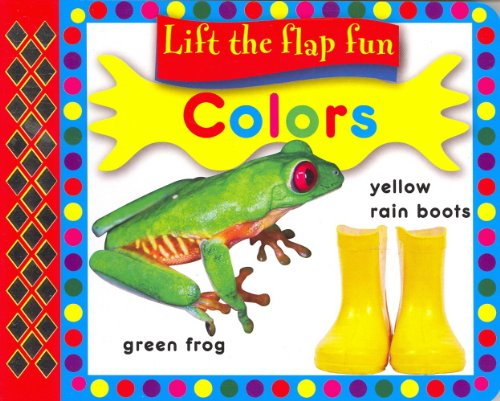 9781742021843: Colors (Lift The Flap Fun)