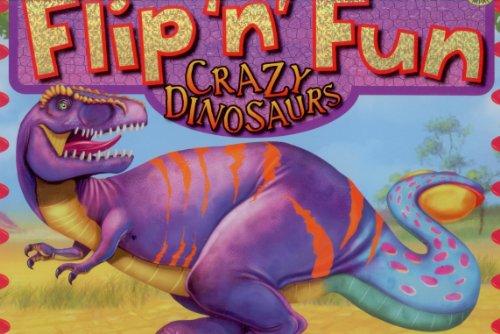 9781742024295: Crazy Dinosaurs (Flip 'n' Fun)