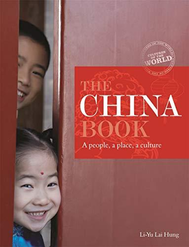China Book: A People, A Place, A Culture (Paperback): Li-Yu Hung