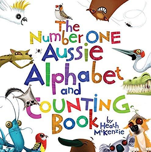 Number One Aussie Alphabet/Counting Book (Paperback): Heath McKenzie