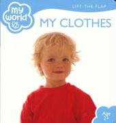 9781742111582: My Clothes (My World)