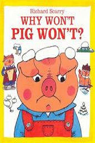 9781742112114: Richard Scarry's Pig Will and Pig Won't