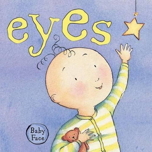 9781742115689: Eyes (Baby Face)