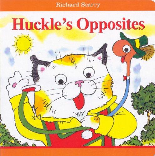 Richard Scarry Huckle's Opposites: Richard Scarry