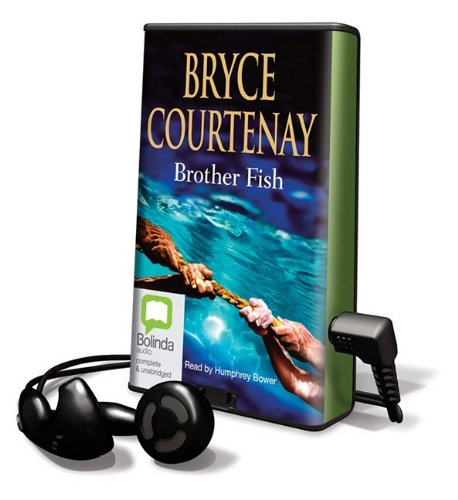 Brother Fish: Library Edition (Playaway Adult Fiction) (9781742141725) by Courtenay, Bryce