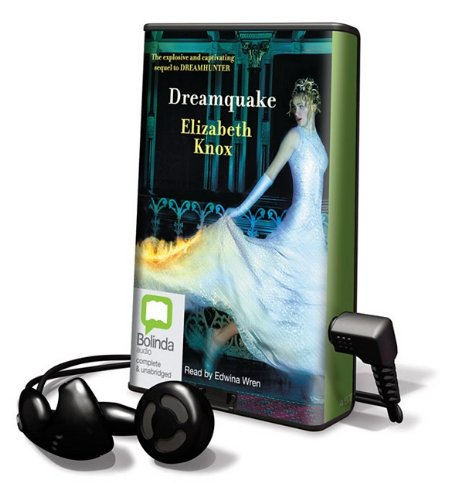 Dreamquake [With Earbuds] (Playaway Young Adult) (1742142540) by Elizabeth Knox