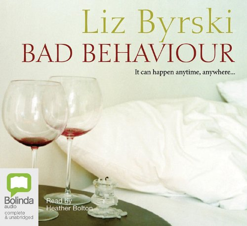 9781742144900: Bad Behaviour: It Can Happen Anytime, Anywhere..., Library Edition