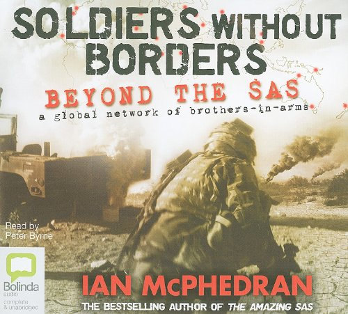 9781742147048: Soldiers Without Borders: Beyond the SAS: A Global Network of Brothers-in-Arms