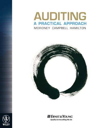 Auditing: A Practical Approach: Moroney, Robyn, Campbell,