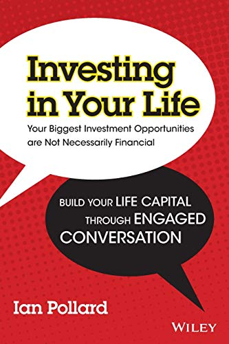 9781742169316: Investing in Your Life: Your Biggest Investment Opportunities are Not Necessarily Financial
