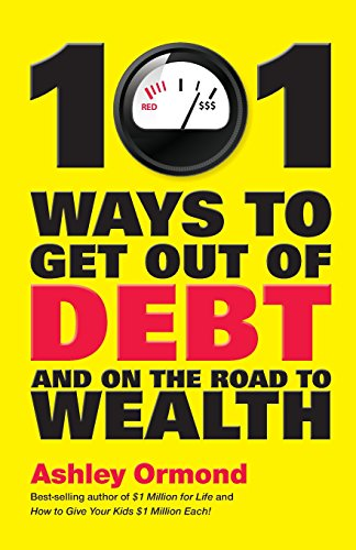 9781742169361: 101 Ways to Get Out Of Debt and On the Road to Wealth