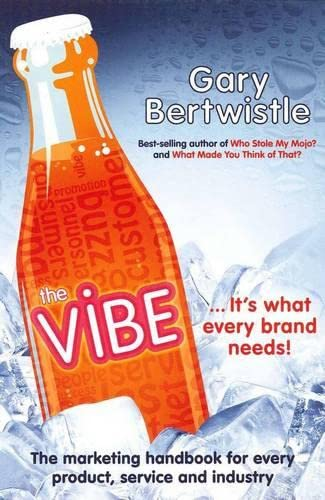 9781742169736: The Vibe: The Marketing Handbook for Every Product, Service and Industry