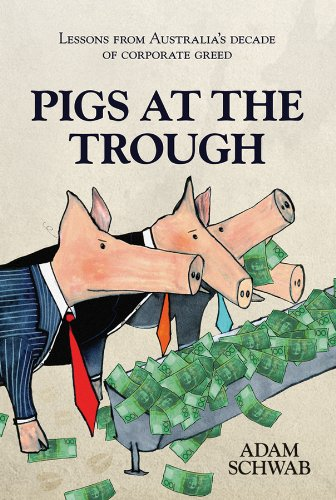 9781742169903: Pigs at the Trough: Lessons from Australia's Decade of Corporate Greed